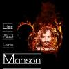 Charles Manson - verità nascoste